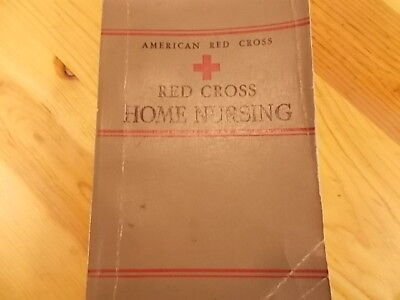 American Red Cross Home Nursing 1942 WWII Vintage Book Mid Century Antique