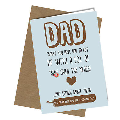 #167 DAD SORRY FOR THE S**T Birthday Fathers Day Card Adult Rude Funny Joke