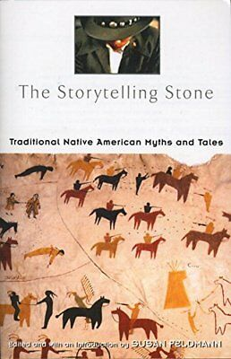 STORYTELLING STONE: TRADITIONAL NATIVE AMERICAN MYTHS AND TALES By Susan NEW
