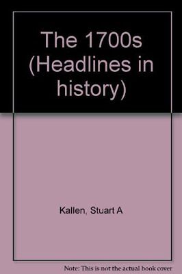 HEADLINES IN HISTORY - 1700S ( EDITION) *Excellent Condition*