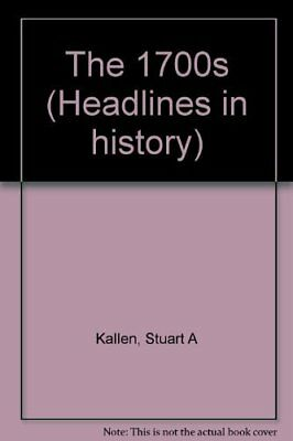 Headlines In History - 1700S ( Edition) **brand New**