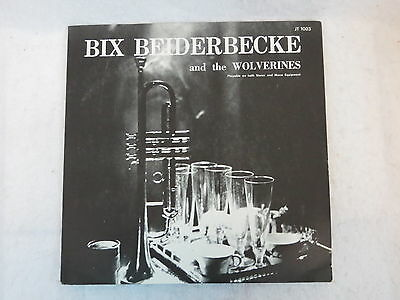Bix Beiderbecke BIX BEIDERBECKE & THE WOLVERINES Jazz Treasury JT1003 Very Good+