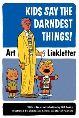 KIDS SAY DARNDEST THINGS! By Art Linkletter **Mint Condition**