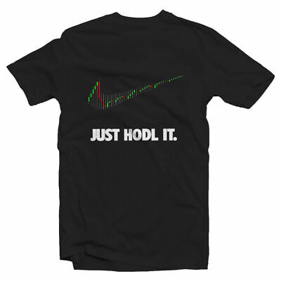 Just HODL it Tshirt - CryptoCurrency