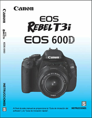 Canon EOS Rebel T3i 600D - Spanish User's Guide/Manual