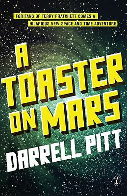 Toaster on Mars A ' Pitt, Darrell