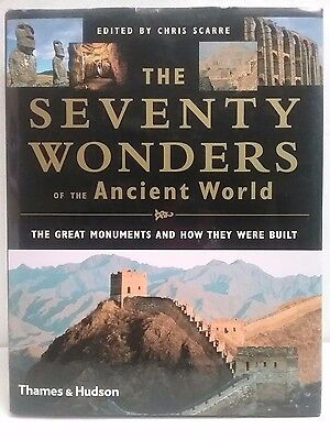 The Seventy Wonders of the Ancient World by Chris Scarre 2000 Hardcover