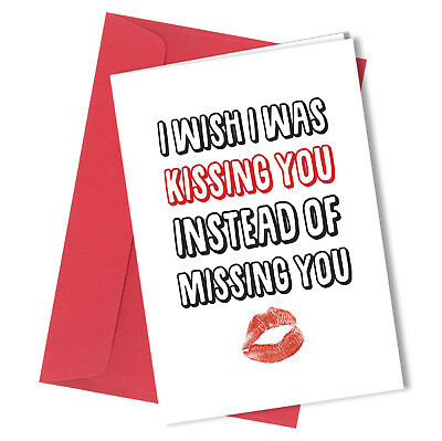 301 Missing You Valentines Day Birthday Card Adult Funny Cheeky Rude
