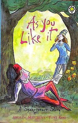 A Shakespeare Story | As You Like It | Children's Book | Andrew Matthews | New