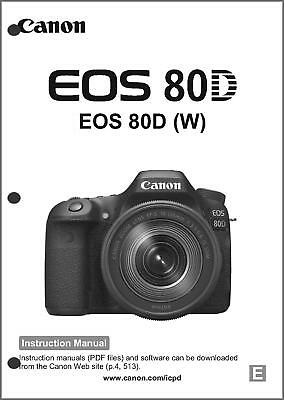 Canon EOS 80D Digital Camera User Instruction Guide Manual English Brand New