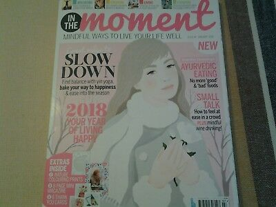 In the moment magazine New Jan 2018 mindfullness/health/wellbeing