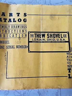The Thew Shovel Company Lorain, Ohio model L-820 parts catalog and drawings