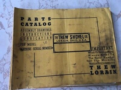 1946 The Thew Shovel Company Lorain, Ohio model L-41 parts catalog and drawings