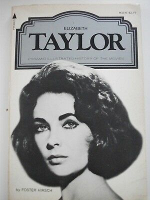 Elizabeth Tayler - Pyramid Illustrated History Of The Movies - A Star Book