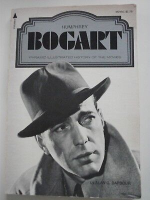 Humphrey Bogart - Pyramid Illustrated History Of The Movies - A Star Book