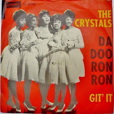 45er Single Schallplatte THE CRYSTALS – Da Doo Ron Ron – Git it - 1963 gut 7""