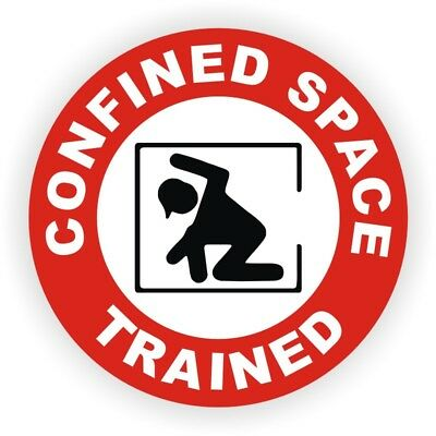 Hard Hat Sticker | CONFINED SPACE TRAINED | Safety Helmet Decal Laborer Foreman