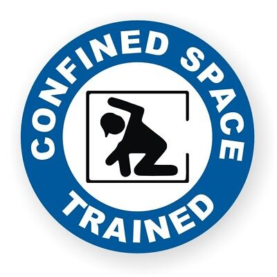 Hard Hat Sticker / CONFINED SPACE TRAINED / Safety Helmet Decal Laborer Foreman