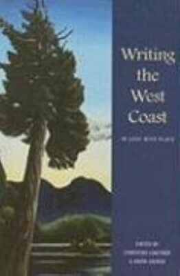 Writing the West Coast: In Love with Place - New Book Anita Sinner
