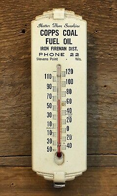 Vintage COPPS Coal & Fuel Oil PHONE 22 Stevens Point, Wis THERMOMETER Sign