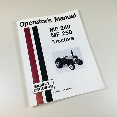 Massey Ferguson Mf 240 250 Tractor Owners Operators Manual Book Maintenance