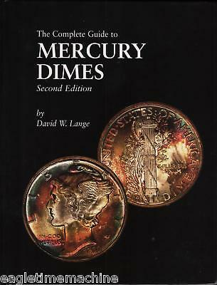 MERCURY DIMES The Complete Guide To Illustrated 2nd Edition by David Lange NEW