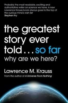 The Greatest Story Ever Told...So Far by Lawrence Krauss.