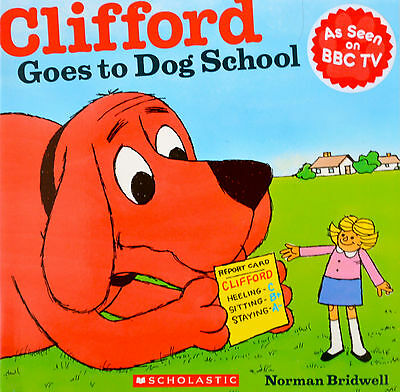Clifford Goes To Dog School | Story Book | Norman Bridwell | New | Free Post