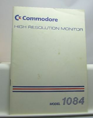 Anleitung: COMMODORE HIgh Resolution Monitor Model 1084