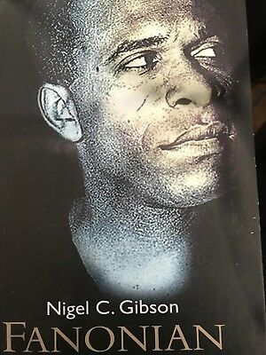 Fanonian Practices in South Africa: Paperback – 2011 by Nigel C. Gibson