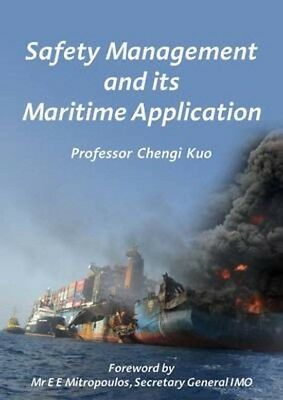 Safety Management and Its Maritime Application