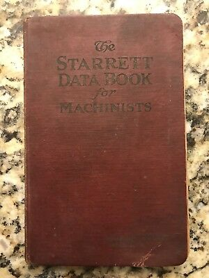 The Starrett Data Book for Machinists