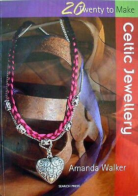 Twenty to Make Book- CELTIC JEWELLERY - Amanda Walker necklaces bracelets charms