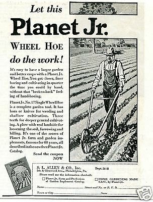 1931 SL Allen & Co Planet Jr No. 17 Single Wheel Hoe Vintage Print Ad
