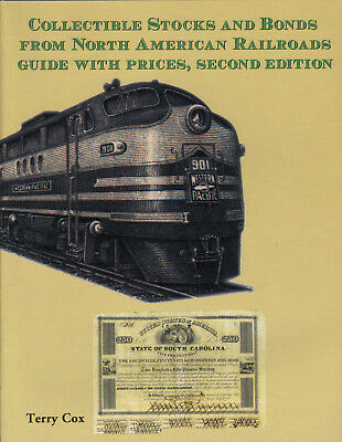 North American Railroad Stocks & Bonds New Book by Terry Cox 2nd Ed FREE ShipUSA