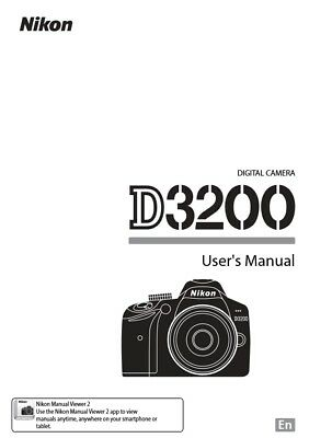 Nikon D3200 Digital Camera English User's Instruction Manual Booklet Brand New