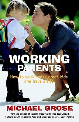 Working Parents (Revised Edition) ' Grose, Michael