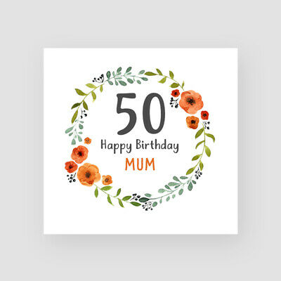 Personalised Handmade 50th Birthday Card - For Her, Mum, Sister, Friend, Wreath