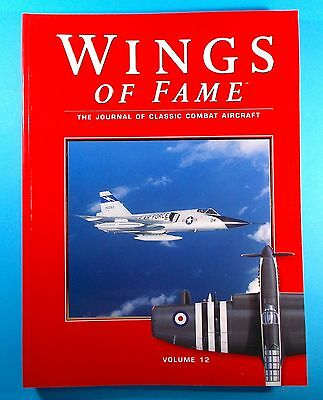 Vol. 12 Wings Of Fame The Journal Of Classic Combat Aircraft ACKTONN