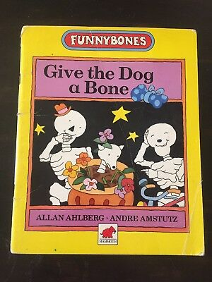 Funnybones Give The Dog A Bone Picture Book