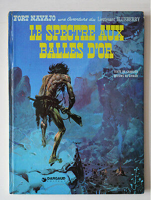 Le Spectre Aux Balles D'or / Blueberry - Charlier & Giraud (Moebius)