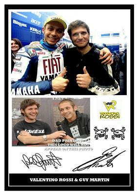 005.   Valentino Rossi And Guy Martin Signed Reproduction Print Size A4