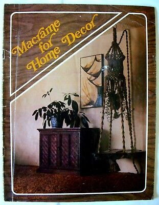 Vintage Macrame Book 1976 - MACRAME FOR HOME DECOR - 13 Designs + Knots etc - GC