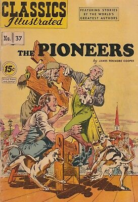 Classics Illustrated #37 [HRN 167] The Pioneers ( 1964 Gilberton) JF Cooper