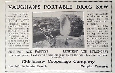 1918 Ad{E23}~Chickasaw Cooperage Co. Memphis. Vaughan's Drag Saw