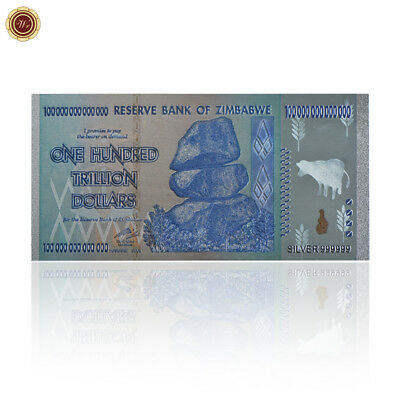 WR Zimbabwe 100 Trillion Dollars Bank Notes 999 Silver Color Banknote Collection