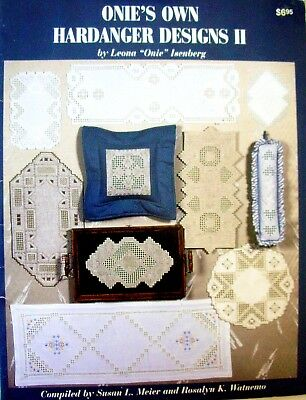 ONIE'S OWN HARDANGER DESIGNS II by Leona Isenberg - Embroidery Pattern Book -VGC