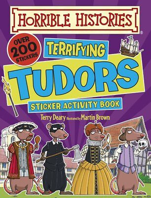 Terrifying Tudors (Horrible Histories Sticker Activity Book) - Brown, Martin