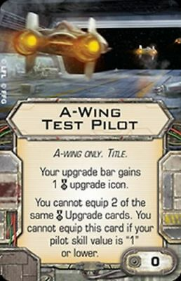 X-Wing Miniatures A-Wing Test Pilot Title upgrade card