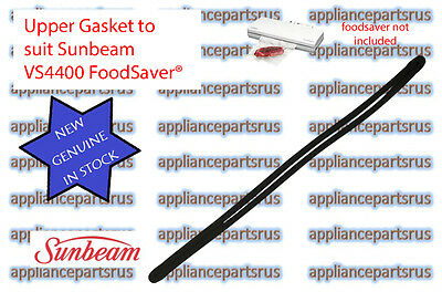 Sunbeam FoodSaver Gasket Part VS44002 - for model VS4400 VAC440 - NEW - GENUINE